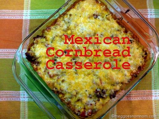 Mexican Cornbread Casserole Meg Goes Nom Nom