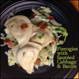 Pierogies with Sautéed Cabbage and Bacon